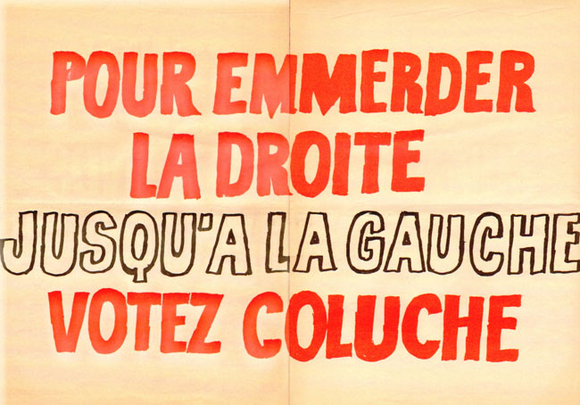http://www.formes-vives.org/blog/images/politique/coluche-president/affiche-10.jpg