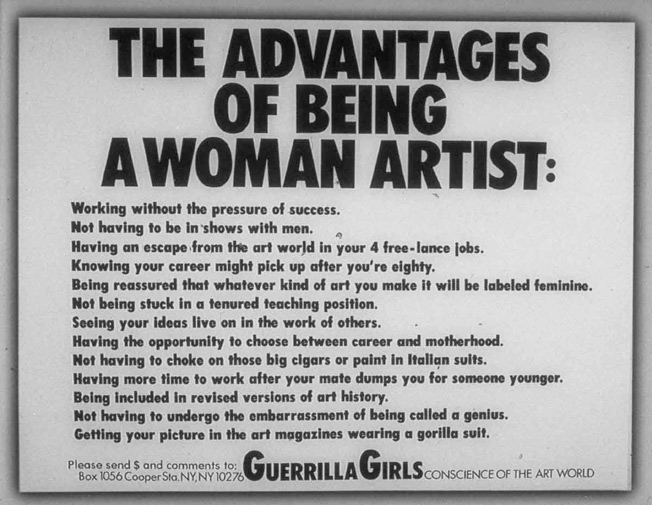 Guerrilla Girls, affiche, 1988, «This is one of our all-time favorites, which we did to encourage female artists to look on the sunny side. Women all over the world, not just artists, identify with it. One sent us $1,000 to run it as an ad in Artforum»